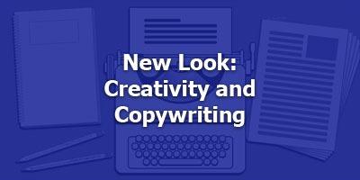 New Look: Creativity and Copywriting