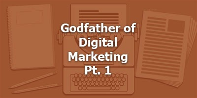 Ken McCarthy - Godfather of Digital Marketing Pt. 1