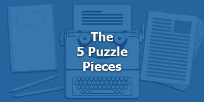 The 5 Puzzle Pieces