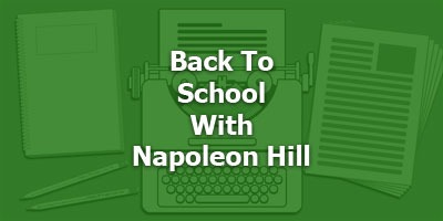 Back To School With Napoleon Hill