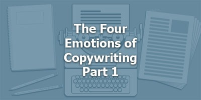The Four Emotions of Copywriting, with Kyle Milligan