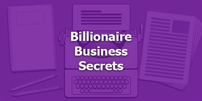 Billionaire Business Secrets