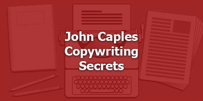 John Caples Copywriting Secrets