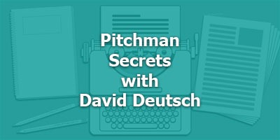 Pitchman Secrets with Legendary Copywriter David Deutsch