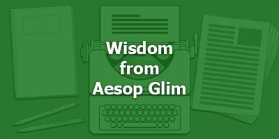 Wisdom from Aesop Glim