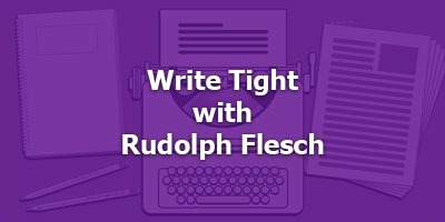 Write Tight With Rudolph Flesch