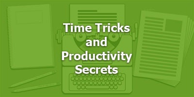 Time Tricks and Productivity Secrets for Copywriters from Robert Updegraff