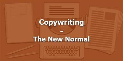 Copywriting - The New Normal