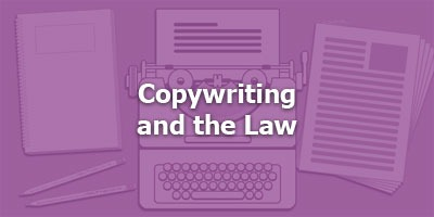 Copywriting and the Law