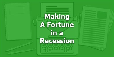 Making a Fortune in a Recession - Old Masters Series
