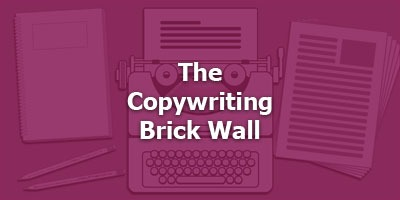 The Copywriting Brick Wall - How to Find the Door