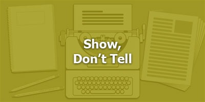Episode 078 - Show, Don't Tell