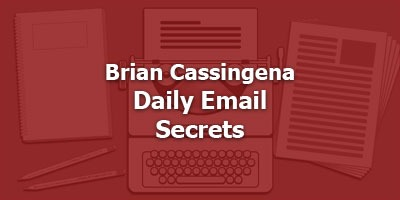 Episode 082 - Brian Cassingena – Daily Email Secrets