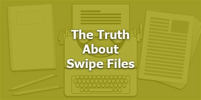 Episode 085 - The Truth About Swipe Files