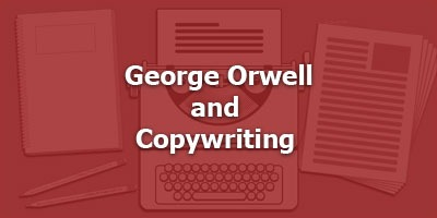 Episode 092 - George Orwell and Copywriting