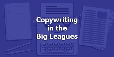 Episode 095 - Copywriting in the Big Leagues