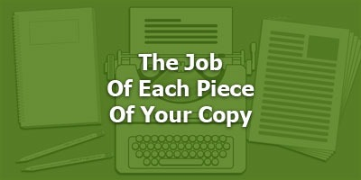 Episode 097 - The Job of Each Piece of Your Copy