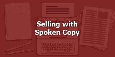 Episode 098 - Selling with Spoken Copy