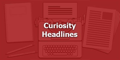 Episode 001 - Curiosity Headlines