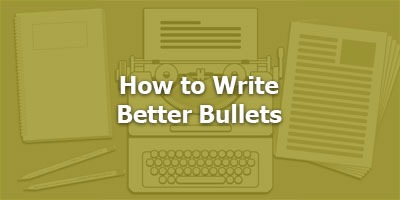 Episode 006 - How to Write Better Bullets