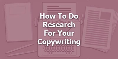 Episode 007 - Copywriting Research