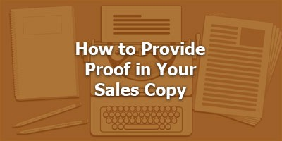 Episode 009 - How to Provide Proof in Your Sales Copy