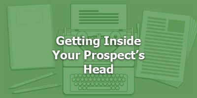 Episode 014 - Getting Inside Your Prospect's Head