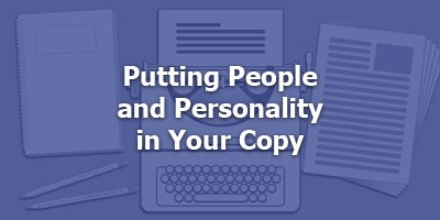 Episode 015 - Putting People and Personality in Your Copy