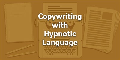 Episode 020 - Copywriting with Hypnotic Language