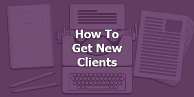 Episode 022 - How To Get New Clients