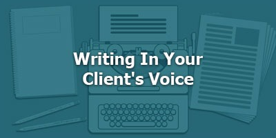 Episode 025 - Writing in Your Client's Voice