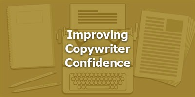 Episode 027 - Improving Copywriter Confidence