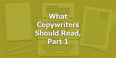 Episode 030 - What Copywriters Should Read, Part 1