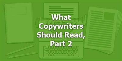 Episode 031 - What Copywriters Should Read, Part 2