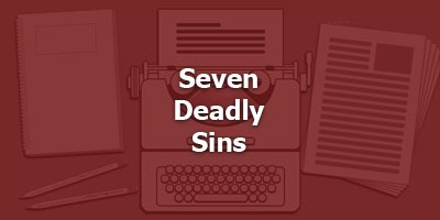 Episode 040 - Seven Deadly Sins