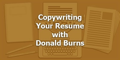 Episode 060 - Copywriting Your Resume with Donald Burns