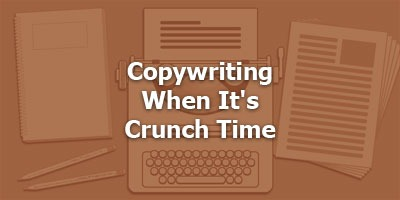 Episode 066 - Copywriting When It's Crunch Time