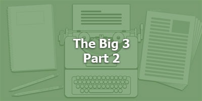 Episode 068 - The Big Three – Part 2