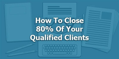 Episode 071 - How This Copywriter Closes 80% Of His Qualified Prospects
